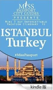 Istanbul in 3 days kindle Miss Passport
