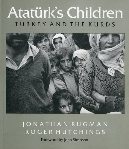 Ataturk's Children:Turkey and the Kurds